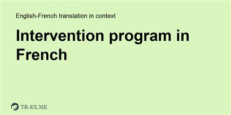 Intervention Program Translation In French - Examples Of